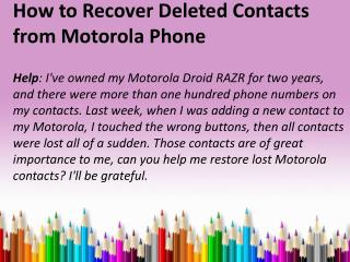 How to Recover Deleted Contacts from Motorola Phone