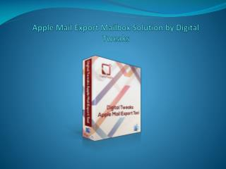 Hassle-free Apple Mail export Mailbox process