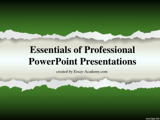 Essentials of Professional PowerPoint Presentations
