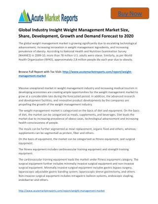 Global Industry Insight Weight Management to 2020 Market Size, Industry Trends,Growth Prospects Till,: Acute Market Repo