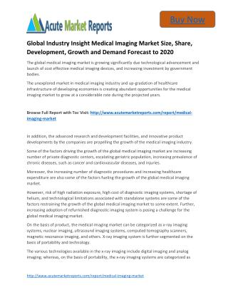 Global Industry Insight Medical Imaging to 2020 Market - Global Industry Share,Size, Trends and Forecasts