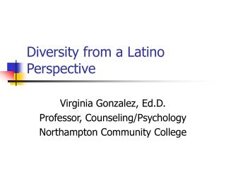 Diversity from a Latino Perspective