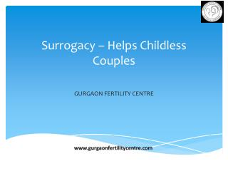 Surrogacy helps Childless Couples