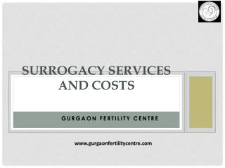 Surrogacy Services and Costs