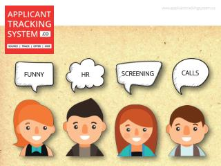Funny HR Screening Calls