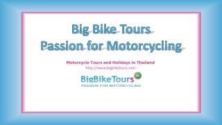 Motorcycle Tours in Thailand, Laos, Burma, Cambodia & China (Tibet)