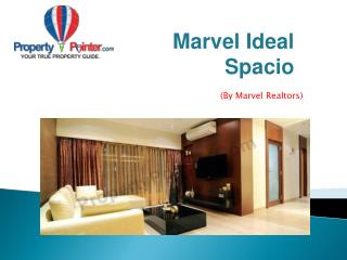 Marvel Ideal Spacio | PropertyPointer.com