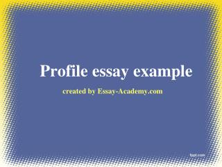 Profile Essay Example