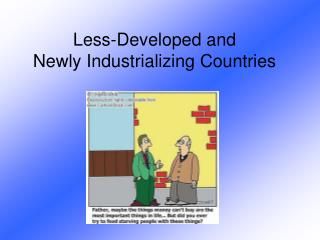 Less-Developed and Newly Industrializing Countries