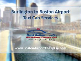 Burlington to Boston Airport