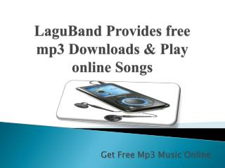 Laguband Provides Free mp3 downloads