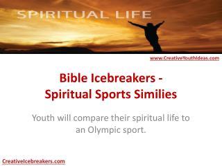 Bible Icebreakers - Spiritual Sports Similies