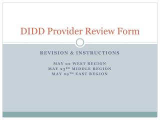 DIDD Provider Review Form