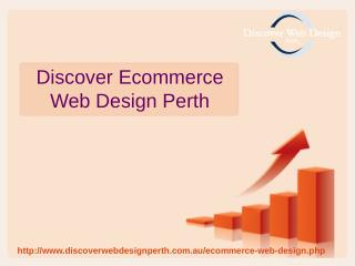 Benefits of Discover Ecommerce Web Design Perth