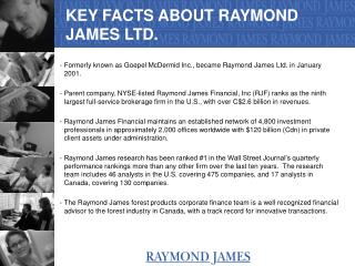 KEY FACTS ABOUT RAYMOND JAMES LTD.