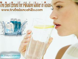 The Best Brand for Alkaline Water in Texas