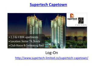 Supertech Capetown Residential Project-Sector 74 Noida