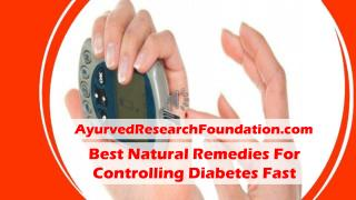 Best Natural Remedies For Controlling Diabetes Fast