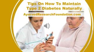 Tips On How To Maintain Type 2 Diabetes Naturally