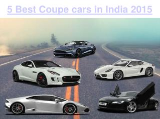 Coupe Cars 2015 - Find the Best Coupe Cars in India