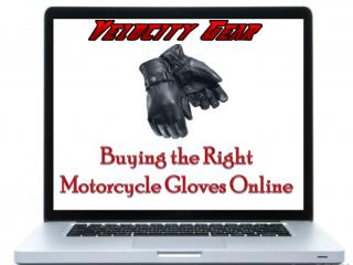 Buying the Right Motorcycle Gloves Online