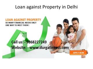 Loan against Property in Delhi