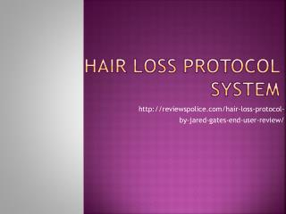 Hair loss protocol system