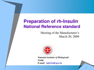Preparation of rh-Insulin National Reference standard