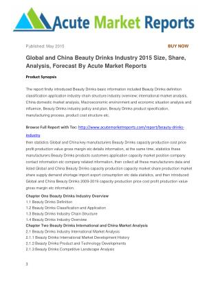 Global and China Beauty Drinks Industry 2015 Size, Share, Analysis, Forecast By Acute Market Reports