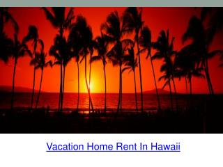 vacation home rent in hawaii