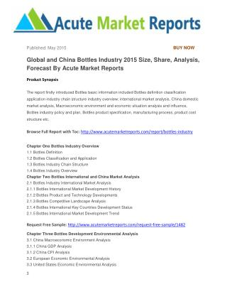 Global and China Bottles Industry 2015 Size, Share, Analysis, Forecast By Acute Market Reports
