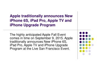 Apple announces New iPhone 6S, iPad Pro, Apple TV and iPhone Upgrade Program