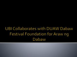 UBI Collaborates with DUAW Dabaw Festival Foundation for Araw ng Dabaw