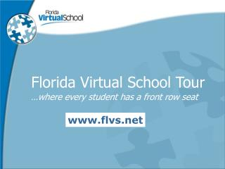 Florida Virtual School Tour