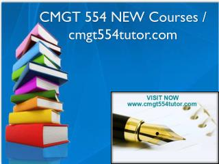 CMGT 554 NEW Courses / cmgt554tutor.com