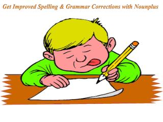 Get Improved Spelling & Grammar Corrections with Nounplus