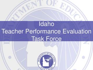 Idaho Teacher Performance Evaluation Task Force