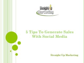 5 Tips To Generate Sales With Social Media