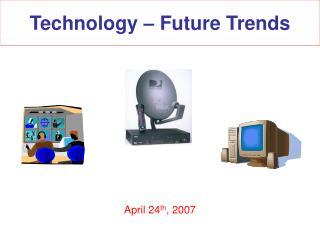 Technology – Future Trends