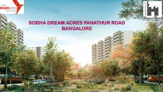 Sobha Dream Acres Panathur Road Bangalore - Price - Location