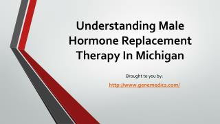 Understanding Male Hormone Replacement Therapy In Michigan