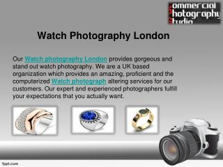 Fashion Photography and Watch Photography London