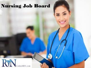 Nursing Job Board - www.linkedrn.com