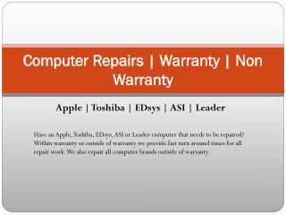 Computer Repairs | Warranty | Non Warranty