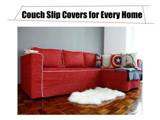Couch Slip Covers for Every Home