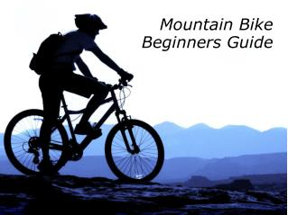 Mountain Bike Beginners Guide
