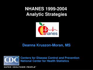 NHANES 1999-2004  Analytic Strategies