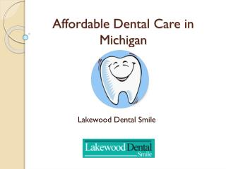 Affordable dental care in michigan