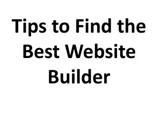 Tips to Find the Best Website Builder