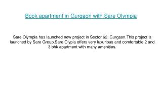 Book apartment in Gurgoan with Sare Olympia